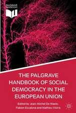 The Palgrave Handbook of Social Democracy in the European Union