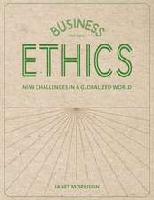 Business Ethics: New Challenges in a Globalised World