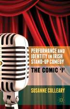 Performance and Identity in Irish Stand-Up Comedy: The Comic 'i'