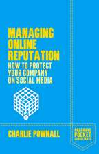 Managing Online Reputation: How to Protect Your Company on Social Media