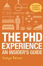 The PhD Experience: An Insider's Guide