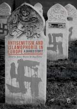 Antisemitism and Islamophobia in Europe: A Shared Story?
