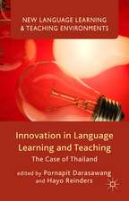 Innovation in Language Learning and Teaching: The Case of Thailand