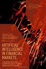 Artificial Intelligence in Financial Markets: Cutting Edge Applications for Risk Management, Portfolio Optimization and Economics