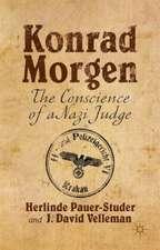 Konrad Morgen: The Conscience of a Nazi Judge