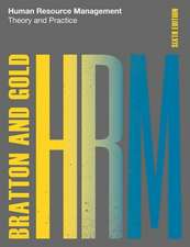 Human Resource Management, 6th edition: Theory and Practice
