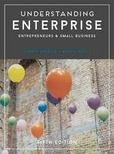 Understanding Enterprise: Entrepreneurs and Small Business