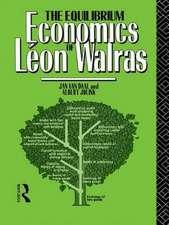 The Equilibrium Economics of Leon Walras