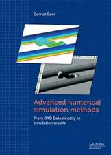 Advanced Numerical Simulation Methods:  From CAD Data Directly to Simulation Results