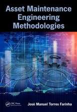 Asset Maintenance Engineering Methodologies