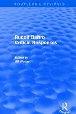 Rudolf Bahro Critical Responses