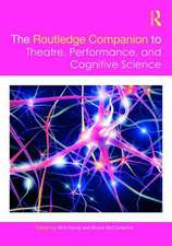 The Routledge Companion to Theatre, Performance and Cognitiv