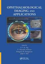 OPHTHALMOLOGICAL IMAGING AND APPLIC