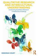 Qualitative Research and Intercultural Understanding