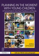 Planning in the Moment with Young Children
