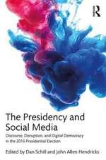The Presidency and Social Media