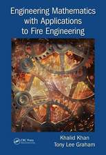 Khan, K: Engineering Mathematics with Applications to Fire E