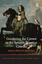 GENDERING THE CROWN IN THE SPANISH