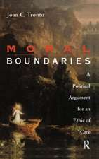Moral Boundaries: A Political Argument for an Ethic of Care