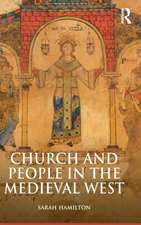 Church and People in the Medieval West, 900-1200