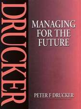 Managing for the Future