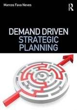 Demand Driven Strategic Planning