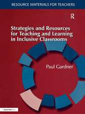 Strategies and Resources for Teaching and Learning in Inclusive Classrooms