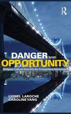 Danger and Opportunity: Bridging Cultural Diversity for Competitive Advantage