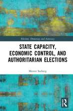 State Capacity, Economic Control, and Authoritarian Elections