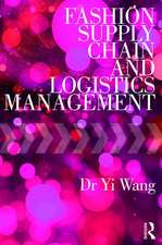 Wang, Y: Fashion Supply Chain and Logistics Management