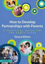 How to Develop Partnerships with Parents