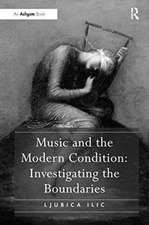 Music and the Modern Condition