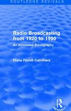 : Radio Broadcasting from 1920 to 1990 (1991)