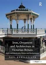 Iron, Ornament and Architecture in Victorian Britain