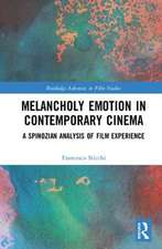 Melancholy Emotion in Contemporary Cinema