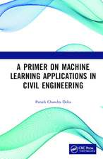 A PRIMER ON MACHINE LEARNING APPLIC
