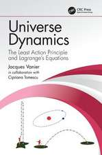 Universe Dynamics: The Least Action Principle and Lagrange's Equations