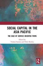 SOCIAL CAPITAL IN THE ASIA PACIFIC