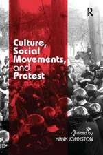 CULTURE SOCIAL MOVEMENTS AND PROT