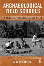 Archaeological Field Schools