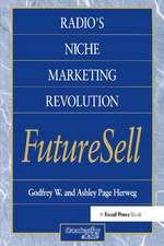 Radios Niche Marketing Revolution FutureSell