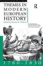Themes in Modern European History 1780-1830