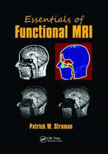 ESSENTIALS OF FUNCTIONAL MRI