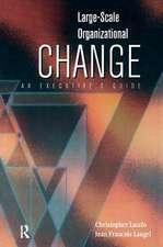 Large-Scale Organizational Change