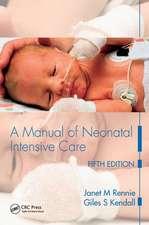 A MANUAL OF NEONATAL INTEN CARE 5E