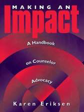 Making An Impact: A Handbook On Counselor Advocacy