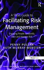 Short Guide to Facilitating Risk Management