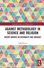 AGAINST METHODOLOGY IN SCIENCE AND