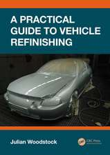 Practical Guide to Vehicle Refinishing