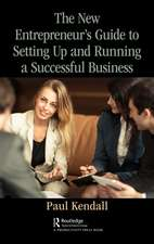 New Entrepreneur's Guide to Setting Up and Running a Successful Business